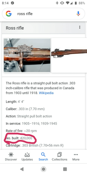 """Weed gets legalized in Canada (1918): 88%  8:14  ross rifle  Ross rifle  The Ross rifle is a straight-pull bolt action .303  inch-calibre rifle that was produced in Canada  from 1903 until 1918. Wikipedia  Length: 4' 4""""  Caliber: .303 in (7.70 mm)  Action: Straight pull bolt action  In service: 1905-1916; 1939-1945  Rate of fire: ~20 rpm  No. built: 420,000  Cartridge: .303 British (7.70x56 mm R)  •..  Discover  Search  Collections  Updates  More Weed gets legalized in Canada (1918)"""