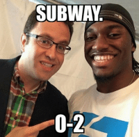 OUFFFFF! Like Our Page NFL Memes!: SUBWAY  0-2 OUFFFFF! Like Our Page NFL Memes!