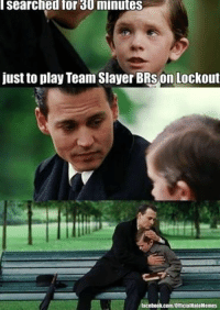 searched for minutes  just to play Team Slayer BRSon Lockout  iacebook.com/OfficialHaloMemes I miss Halo 3's veto system. Much more variety that way. -Chris