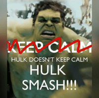 Smashing, Deadpool, and Hulk: HULK DOESN'T KEEP CALM  HULK  SMASH!!! ~Deadpool