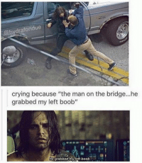 """Crying, Deadpool, and Avengers: dra fondue  crying because """"the man on the bridge...he  grabbed my left boob""""  he grabbed my left boob ~Deadpool"""