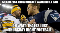 It All Happens TONIGHT! New England Patriots vs The Pittsburgh Steelers Like Our Page NFL Memes! Credit - Daniel Purvis: It All Happens TONIGHT! New England Patriots vs The Pittsburgh Steelers Like Our Page NFL Memes! Credit - Daniel Purvis