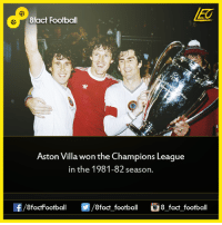 Memes, Champions League, and 🤖: 8fact Football  Aston Villa won the Champions League  in the 1981-82 season.  OO  8fact football 8 fact football Did you know that...  Join our backup page 8Football