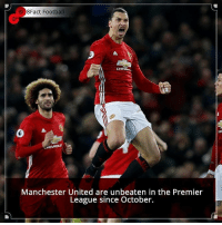 Did you know that? Follow @football_tab for the best football jokes 👥⚽️: 8Fact Football  CHEN  Manchester United are unbeaten in the Premier  League since October. Did you know that? Follow @football_tab for the best football jokes 👥⚽️