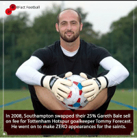 Barcelona, England, and Football: 8Fact Football  In 2008, Southampton swapped their 25% Gareth Bale sell  on fee for Tottenham Hotspur goalkeeper Tommy Forecast.  He went on to make ZERO appearances for the saints. Was this the worst swap deal in history? 👀🤔🤦🏾‍♂️🤷🏾‍♂️ • • liverpoolfc bayernmunich cristianoronaldo barcelona southampton realmadrid tottenham garethbale transfer spain england premierleague football