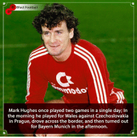 England, Football, and Love: 8Fact Football  mddo  Mark Hughes once played two games in a single day; In  the morning he played for Wales against Czechoslovakia  in Prague, drove across the border, and then turned out  for Bayern Munich in the afternoon. For the love of the game 🙌❤️ Is he a good manager though ? 🤔🤷🏾‍♂️⚽️ • • england realmadrid argentina germany🇩🇪 Germany wales southhampton football brazilian dedication
