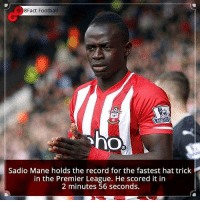 Football, Memes, and Premier League: 8Fact Football  Sadio Mane holds the record for the fastest hat trick  in the Premier League. He scored it in  2 minutes 56 seconds. Did you know that?