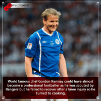 Wonder if his skills on the pitch are as good as his skills in the kitchen 🤔👀⚽️👨‍🍳 • • manchester russia italy worldcup2018 london chef cooking england london gordonramsay hellskitchen rangers scotland celtic spl socceraid charity france🇫🇷 usa channel4 foodporn food foodie: 8Fact Football  World famous chef Gordon Ramsay could have almost  become a professional footballer as he was scouted by  Rangers but he failed to recover after a knee injury so he  turned to cooking. Wonder if his skills on the pitch are as good as his skills in the kitchen 🤔👀⚽️👨‍🍳 • • manchester russia italy worldcup2018 london chef cooking england london gordonramsay hellskitchen rangers scotland celtic spl socceraid charity france🇫🇷 usa channel4 foodporn food foodie