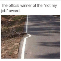 """Funny, Jobs, and Job: The official winner of the """"not my  job"""" award"""