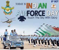 Celebrating Indian Air Force Day :): 8th OCT  TODAY IS  FORCE  DAY  Touch The Sky With Glory  1068 085993N  laughing colo urs.com Celebrating Indian Air Force Day :)