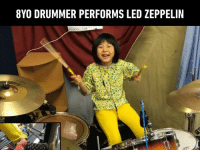Such energy and good vibes.  By かねあいよよか: 8YO DRUMMER PERFORMS LED ZEPPELIN Such energy and good vibes.  By かねあいよよか