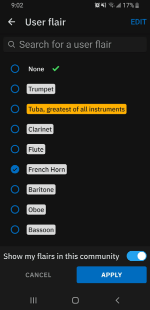 Obviously some favoritism: 9:02  User flair  EDIT  Q Search for a user flair  None  Trumpet  Tuba, greatest of all instruments  Clarinet  Flute  French Horn  Baritone  Oboe  Bassoon  Show my flairs in this community  APPLY  CANCEL Obviously some favoritism