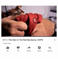 9/11, Espn, and Funny: 9/11 | The Man In The Red Bandanna | ESPN  1.4M views  3K  83  Share  Save  Add to This is a video I watch every year on 9-11, usually multiple times. The story of Welles Crowther, perhaps the most heroic civilian lost in the attack on 9-11. If this video doesn't make you cry, you may want to go get an x-ray to see if you have a heart in your chest. Link in bio.