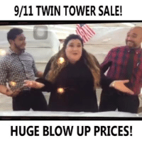 Shit.... i mean blow out prices: 9/11 TWIN TOWER SALE!  HUGE BLOW UP PRICES! Shit.... i mean blow out prices
