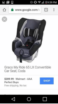 959 PM Wwwgooglecoms Graco My Ride 65 LX Convertible Car Seat Coda 20999 Walmart AAA SHOP Perfect Buys Free Shipping No Tax FQ This Is The Friend
