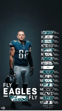 Philadelphia Eagles, Memes, and Phone: 9/6  8:20 PM  9/16  1:00 PM  9/23  1:00 PM  9/30  1:00 PM  10/7  4:25 PM  8:20 PM  10/21  1:00 PM  10/28  9:30 AM  BYE  10  8:20 PM  1:00 PM  11/25  1:00 PM  FLY  EAGLES1  5  2  13  12/3  8:15 PM  12/9  4:25 PM  8:20 PM  12/23  1:00 PM  17  12/30  1:00 PM  □ HOME □ AWAY  ALL TIMES EASTERN .@Eagles fans...  Your new phone wallpaper is here! #Kickoff2018 https://t.co/o4rNaJcNfn