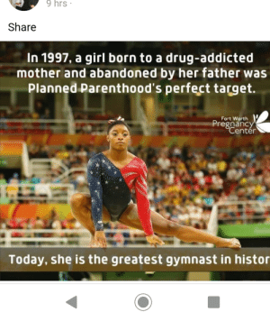 Apparently Planned Parenthood wanted to abort Simone Biles: 9 hrs  Share  In 1997, a girl born to a drug-addicted  mother and abandoned by her father was  Planned Parenthood's perfect target.  Fort Worth  Pregnancy  Center  Today, she is the greatest gymnast in histor Apparently Planned Parenthood wanted to abort Simone Biles