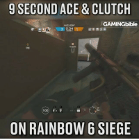 Memes, 🤖, and Clutch: 9 SECOND ACE & CLUTCH  GAMINGbible  MATCH POINT  0:34  3 ROUNDS  100) r 39  ON RAINBOW 6 SIEGE This man is incredible!