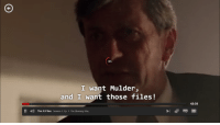 """<p><a href=""""http://noiceperalta.tumblr.com/post/128886791213/me-when-the-xfiles-isnt-loading"""" class=""""tumblr_blog"""">noiceperalta</a>:</p> <blockquote><p>me when the xfiles isnt loading</p></blockquote>: 90%  I want Mulder,  and I want those files!  43:35  The X-Files season 3: Ep. 1 The Blessing Way <p><a href=""""http://noiceperalta.tumblr.com/post/128886791213/me-when-the-xfiles-isnt-loading"""" class=""""tumblr_blog"""">noiceperalta</a>:</p> <blockquote><p>me when the xfiles isnt loading</p></blockquote>"""