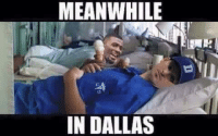 Poor Dallas Cowboys! Like Our Page NFL Memes: MEANWHILE  IN DALLAS Poor Dallas Cowboys! Like Our Page NFL Memes