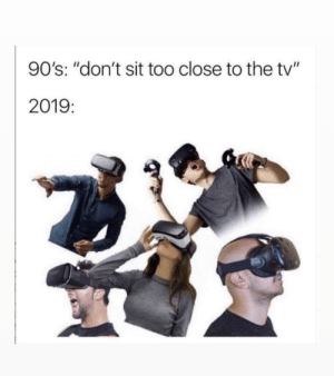 """Eye massage: 90's: """"don't sit too close to the tv""""  2019: Eye massage"""