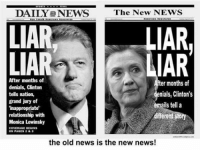 It's like déjà vu all over again.: DAILY NEWS The New NE  LIAR,  LIAR  LIAR  IAR  After months of  ter months of  denials, Clinton  enials, Clinton's  tells nation,  grand jury of  emails tell a  inappropriate'  relationship with  Monica Lewinsky  COVERAGE BEGINS  ON PAGES 2 & 3  the old news is the new news! It's like déjà vu all over again.