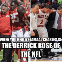 Couldn't agree more! Like Our Page NFL Memes: BOLLA  WHEN YOUREALIZEJAMAALCHARLESIS  THE DERRICK ROSE OF  THE NFL Couldn't agree more! Like Our Page NFL Memes