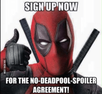 Consider this the official Deadpool spoilers thread. Talk freely about the movie in this thread only please. We will have it pinned to our front page for the next couple weeks. Please be courtious to others and keep spoilers out of the other comment sections. Have fun, enjoy, and thank you for your cooperation. Captain America: SIGN UP NOW  FOR THE NO DEADPOOL-SPOILER  AGREEMENT! Consider this the official Deadpool spoilers thread. Talk freely about the movie in this thread only please. We will have it pinned to our front page for the next couple weeks. Please be courtious to others and keep spoilers out of the other comment sections. Have fun, enjoy, and thank you for your cooperation. Captain America