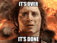 How I feel after my last med school exam.: ITS OVER  DONE  ITS How I feel after my last med school exam.