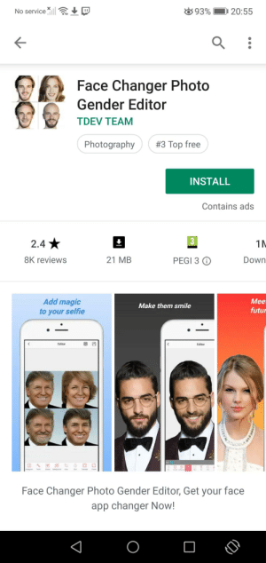 Lol, Selfie, and Wtf: 93%  No service  20:55  II  Face Changer Photo  Gender Editor  TDEV TEAM  Photography  #3 Top free  INSTALL  Contains ads  2.4  1 N  PEGI 3  8K reviews  21 MB  Down  Mee  futur  Add magic  to your selfie  Make them smile  Editor  Editor  Face Changer Photo Gender Editor, Get your face  app changer Now! Wtf is this app and why is pewds in it lol.