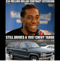 He a Legend for this 💯: $94 MILLION DOLLAR CONTRACTEXTENSION  NBAMEMES  STILL DRIVES A 1997 CHEVY TAHOE He a Legend for this 💯