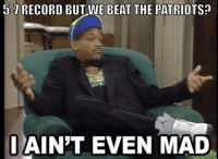 Eagles fans... ? Like NFL Memes: J-7 RECORD BUT WE BEAT THE PATRIOTS?  I AIN'T EVEN MAD Eagles fans... ? Like NFL Memes