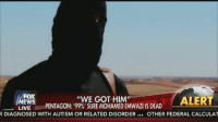 "Drone, Isis, and Target: FOX  ""WE GOT HIM""  ALERT  EWS  PENTAGON: 199%' SURE MOHAMED EMWAZI IS DEAD  LIVE  R DIAGNOSED WITH AUTISM OR RELATED DISORDER  OTHER FEDERAL CALCULAT ‪#‎BREAKING‬'JIHADI JOHN' TARGETED ...Pentagon is '99 percent sure' a U.S. drone strike in Syria has killed the notorious ISIS butcher."