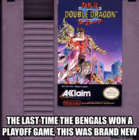 FACTS!!!! Like Our Page NFL Memes: DOUBLE DRAGON  AKlaim  Nintendo  THE LAST TIMETHE BENGALS WON A  PLAYOFF GAME, THIS WAS BRAND NEW  e a FACTS!!!! Like Our Page NFL Memes