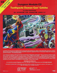 #renamedmodules -Law: Dungeon Module C2  Toothpaste Demon Gon' Getcha  by Allen Hammack  AN ADVENTURE FOR CHARACTER LEVELS 5.7  OSIOF  A shadow from the past, the Ghost Tower ofInverness has loomed ever arger in the mind ofthe great Seer of Urnst.  Now he has convinced the Duke that an oxpedition should be organized to go fo the oncient keep and recover its  greatest treasure  the fabled Soul Gem,  This module was orginally written for the OfficialADVANCED DUNGEONS DRAGONS Game Tournament at Wintercon VII,  held in Detroit in November of 1979. It the second in TSRS COMPETITION SERIES  modules that were used in official  tournaments. This module contains a challenging setting,a scoring system and characters specially prepared for the adventure.  may thus be used for competition among players (or groups of players) or as a non-scored adventure included in an ongoing  campaign. Also included within are background information, referee's maps and nofes, encounter descriptions for players, and  background scenario Rnked to THE WORLD OF GREYHAWK Fantasy World Setting,  faceboobvcom/dndmemes  Hyou find this module intriguing, look for the TSR kogo on future publications from THE GAME WIZARDSI  ADVANCED DUNGEONS & DRAGONS, ADVANCED D&D and AD&D are trademarks owned by TSR Hobbies, Inc,  1980 TSR Hobbles, Inc., All Rights Reserved.  sASR Hobbies, Inc.  POB 756  LAKE GENEVAN WI 53147  9038  PHOTO IN USA #renamedmodules -Law