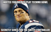 Tom…at it again: INVITES YOUUOVERTO PLAY TECHMO BowL  @NFL MEMES  SECRETLY GIVESNOU THE SHITTY CONTROLLER Tom…at it again