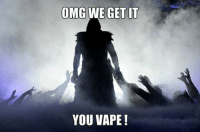 OMG WE GET IT  YOU VAPE! ‪#‎DexterMorgan‬