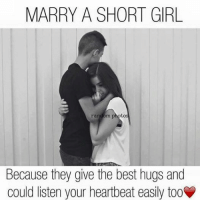 Girl On Girl Memes: MARRY A SHORT GIRL  random photo  because they give the best hugs and  could listen your heartbeat easily tooV