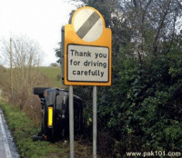 Oh the irony. Car memes: Thank you  for driving  carefully  www.pak 101.com Oh the irony. Car memes