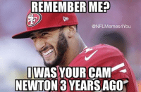 #Truth!! Like Our Page NFL Memes: REMEMBER MEP  ONFLMemes4You  OMAS YOUR CAM  NEWTON 3 YEARS AGO #Truth!! Like Our Page NFL Memes