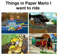 mario pictures: Things in Paper Mario  I  want to ride