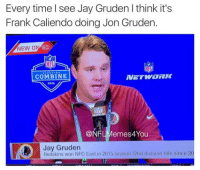 FOR REAL!!! Like Our Page NFL Memes Credit - Fake SportsCenter: Every time I see Jay Gruden l think it's  Frank Caliendo doing Jon Gruden.  NEW ON 50  COMBINE  2016  CONFLMemes4You  Jay Gruden  Mor Redskins won NFC East in 2015 season (2nd division title since 20 FOR REAL!!! Like Our Page NFL Memes Credit - Fake SportsCenter