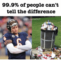 Meme, Nfl, and Guy: 99.9% of people can't  tell the difference  @NFL meme GUY Looks the same to me.... 😂  Credit - nflmemeguy
