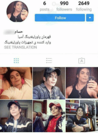 Memes, Michael Jackson, and Translate: 990 2649  posts  followers following  Follow  SEE TRANSLATION If Michael Jackson is dead, then how does he have an Instagram account and is fluent in Arabic?