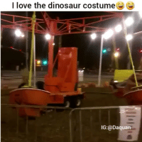 Daquan Dinosaur and Funny I love the dinosaur costume IG Daquan ? & 25+ Best Dinosaur Costume Memes | Dinosaure Memes Ons Memes Loves ...