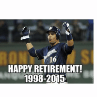 Mlb, Happy, and Happiness: HAPPY RETIREMENT!  1998 2015 Aramis Ramirez has announced his retirement. Congrats on a great career!