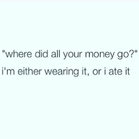 """Gym, Money, and Ups: """"where did all your money go  i'm either wearing it, or i ate it Yep 😂😩 @doyoueven 👈🏼 up to 70% OFF STOREWIDE"""