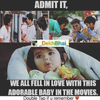 TAG someone who is cute as small baby 😍😘-HeyyBaby ThatCuteGirl 💕-Must Check @_oyeteri_ for more funny trolls & memes 👍🏻: ADMIT IT.  Dekh Bhai  WE ALL FELL IN LOVE WITH THIS  ADORABLE BABY IN THE MOVIES.  Double Tap if u remember TAG someone who is cute as small baby 😍😘-HeyyBaby ThatCuteGirl 💕-Must Check @_oyeteri_ for more funny trolls & memes 👍🏻