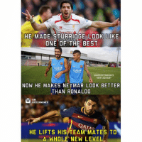 Luis Suarez👌🙌⚽️ -Double Tap & Tag A Suarez-Barca Fan - -Great Page >> -  @MYIBRAFACTS &: HE MADE STURRIDGE LOOK LIKE  ONE OF THE BEST  QATAR  QATAR  IAMSOCCERMEMES  NSTAGRAM  NOW HE MAKES NEYMAR LOOK BETTER  THAN RONALDO  SOCCER MEMES  QATA  HE LIFTS HIS TEAM MATES TO  A WHOLE NEW LEVEL Luis Suarez👌🙌⚽️ -Double Tap & Tag A Suarez-Barca Fan - -Great Page >> -  @MYIBRAFACTS &