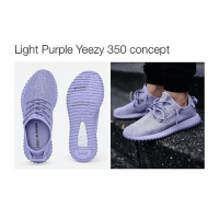 Lol, Photoshop, and Yeezy: Light Purple Yeezy 350 concept they're photoshopped thats a pic of the tan ones changed the purple LOL
